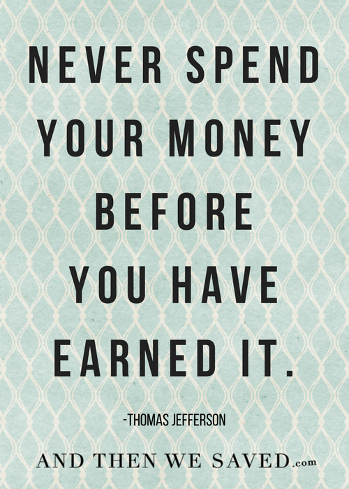 Before you have earned it