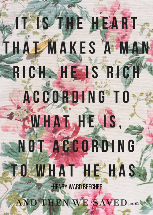 The Heart Makes a Man Rich