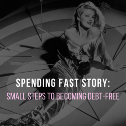 Spending Fast Story: Small Steps to Becoming Debt Free | AndThenWeSaved.com