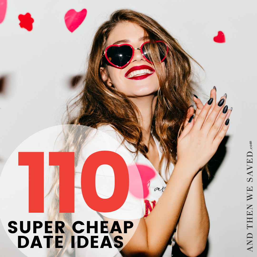 110 Super Cheap Date Ideas