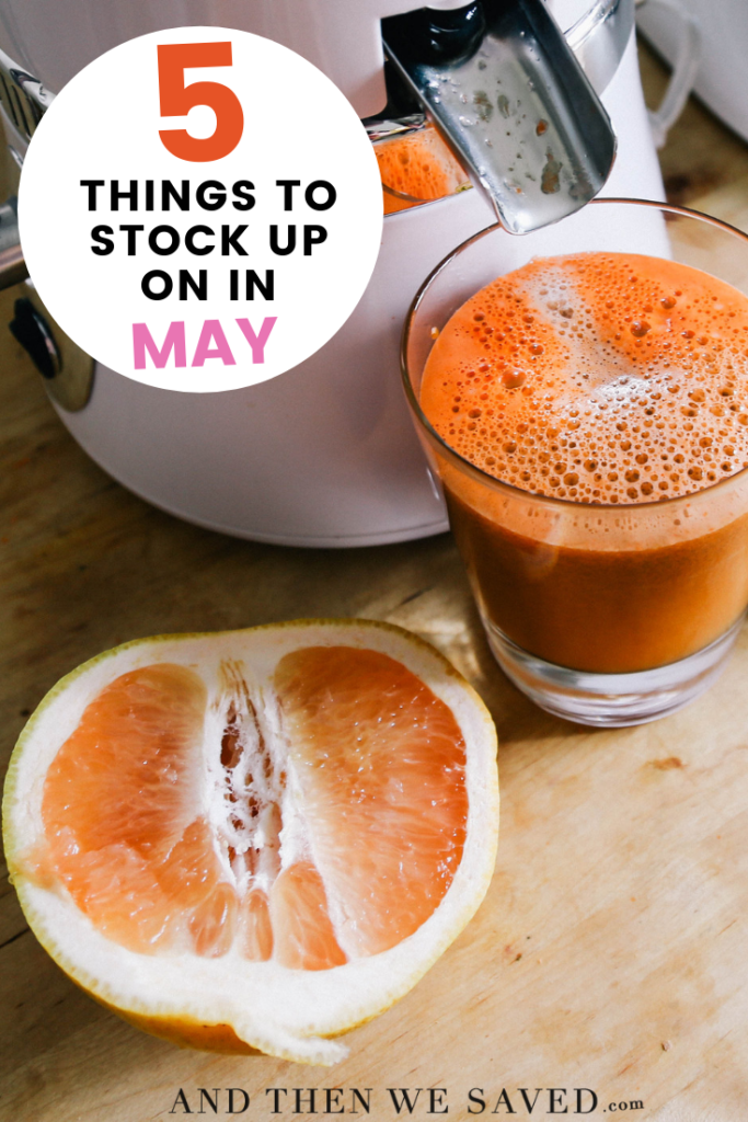 5 Things to Stock Up on in May