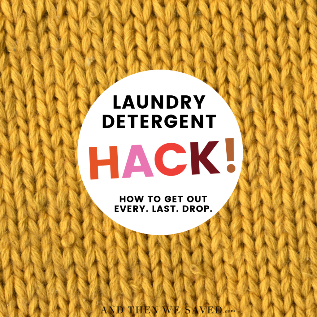Laundry Detergent Hack - How to Get Out Every Last Drop