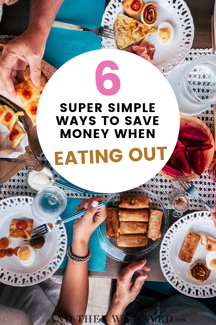 6 simple ways to save money when eating out