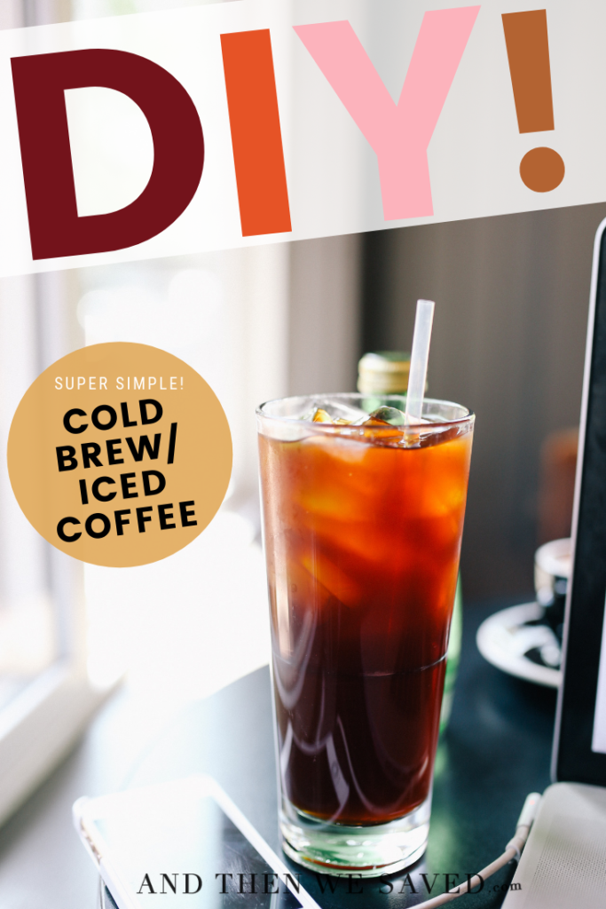 DIY How to Make Cold Brew Iced Coffee at Home
