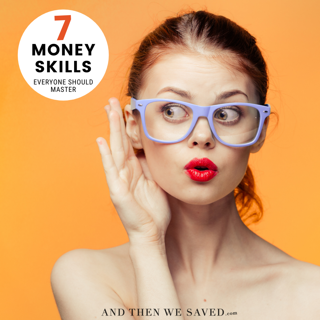 7 Money Skills Everyone Should Master