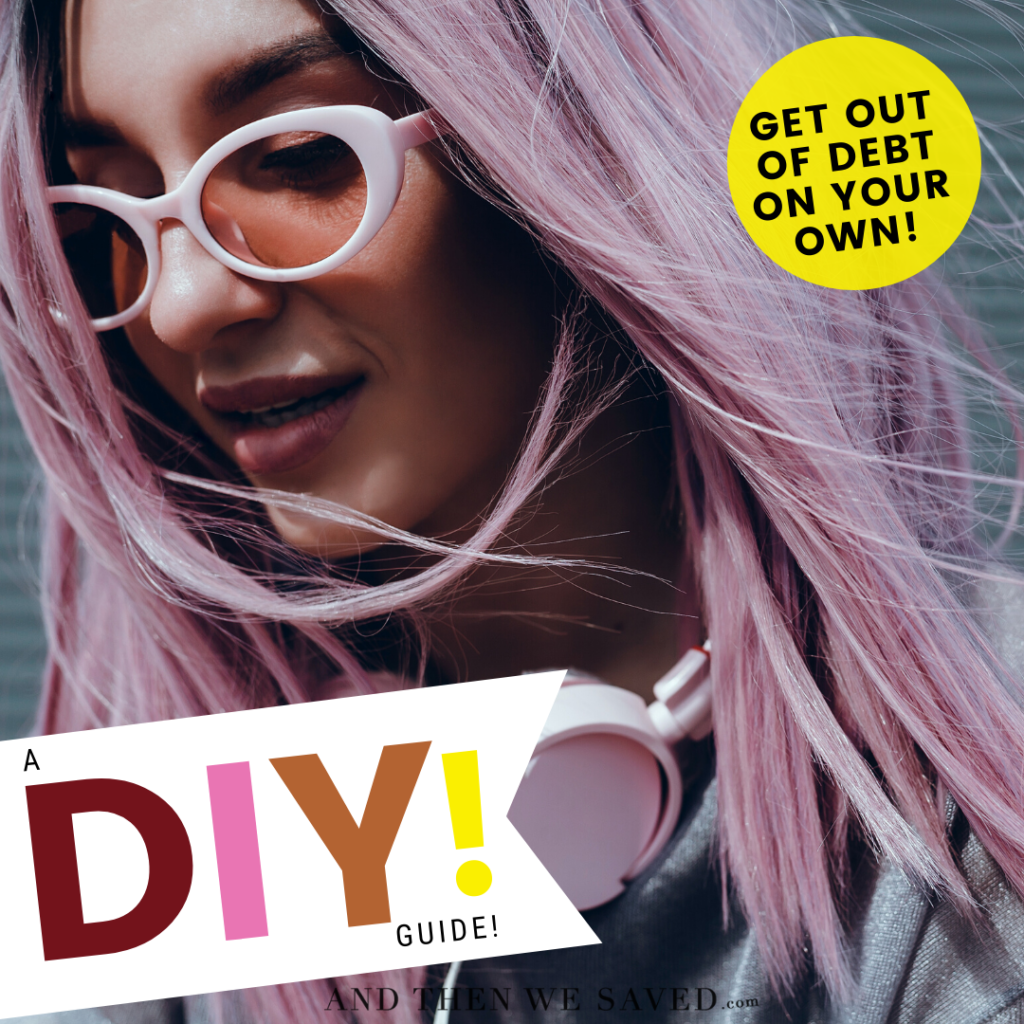 How to Get Out of Debt On Your Own! A DIY Guide!