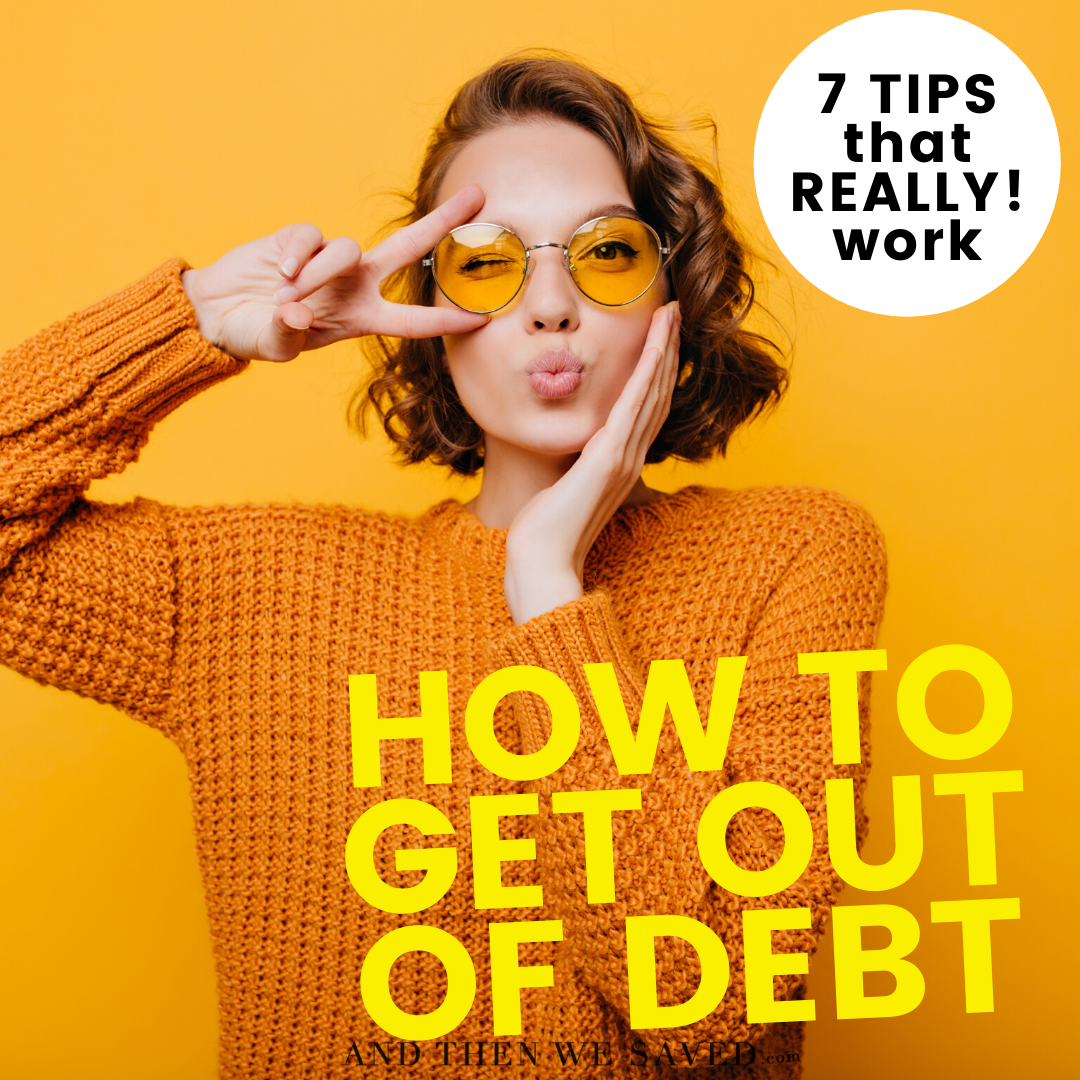 How to Get Out of Debt: Seven Tips that Really Work