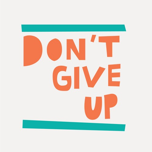 dont give up cut out