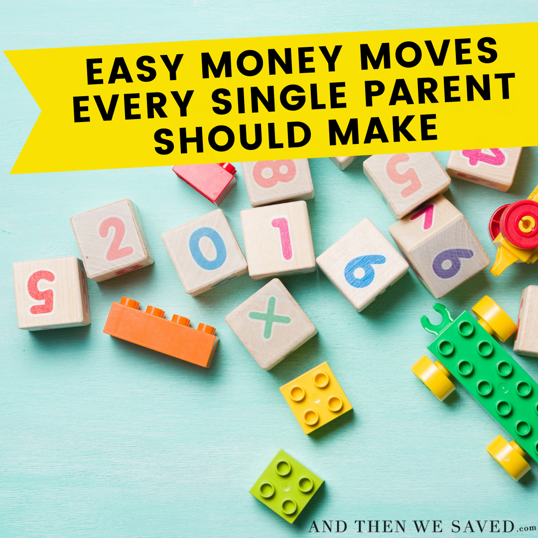 Easy Money Moves Every Single Parent Should Make