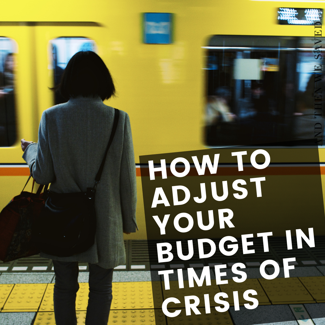 How to Adjust Your Budget in Times of Crisis