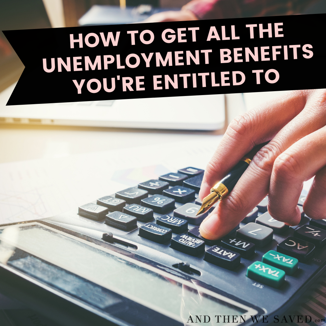 How to get all the unemployment benefits you're entitled to